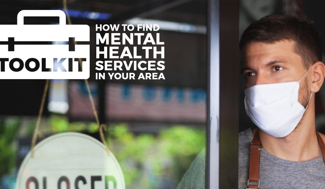 How to find mental health services in your area